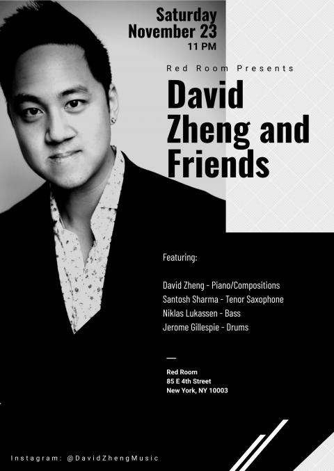 David Zheng and Friends